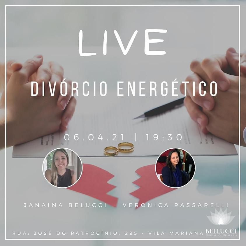 Live Divórcio Energético