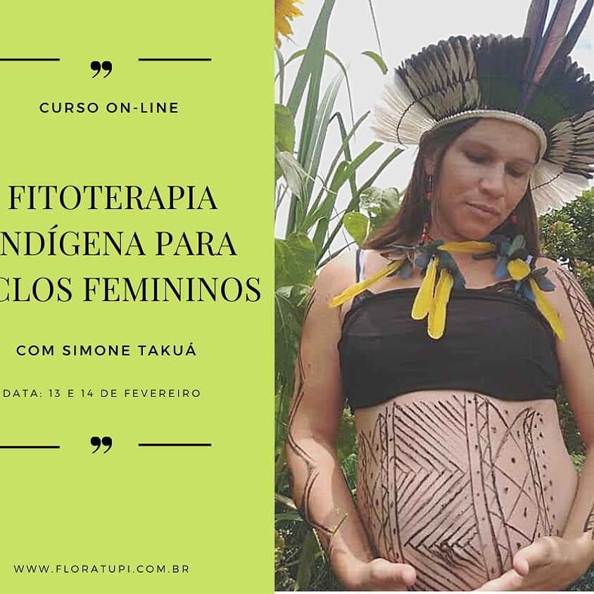 Curso Online: Fitoterapia Indígena para Ciclos Femininos