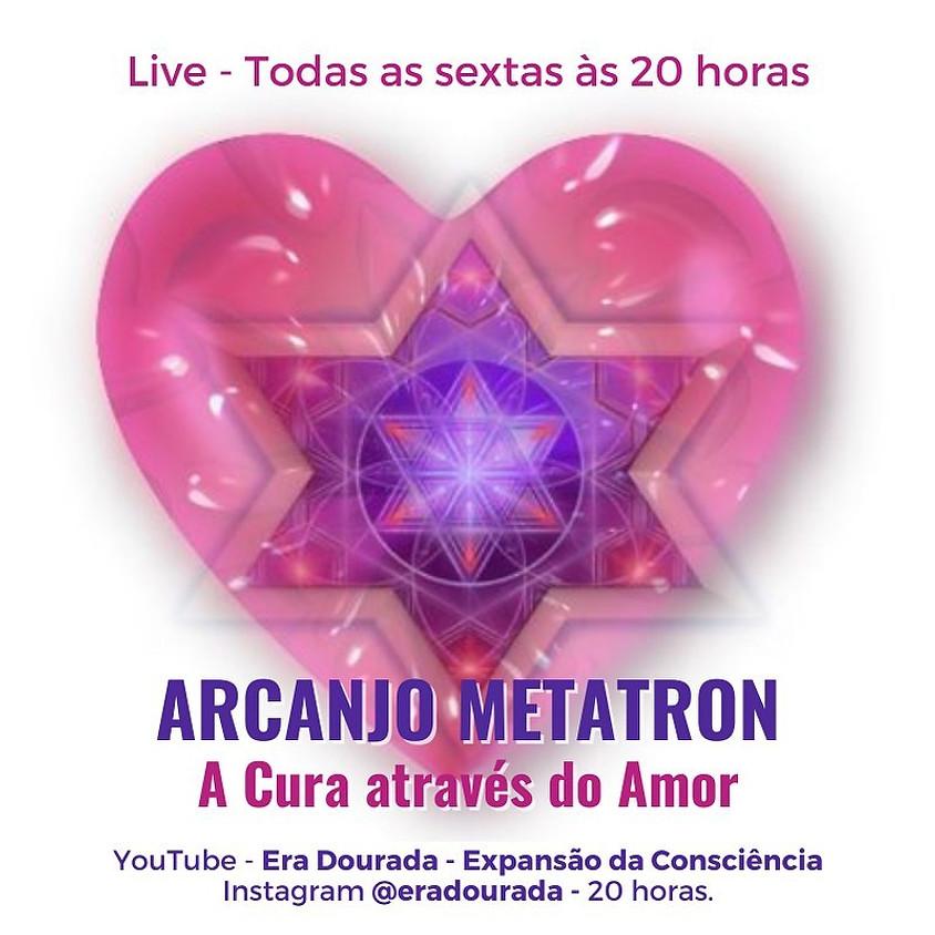 Live:  Arcanjo Metatron - A Cura através do Amor