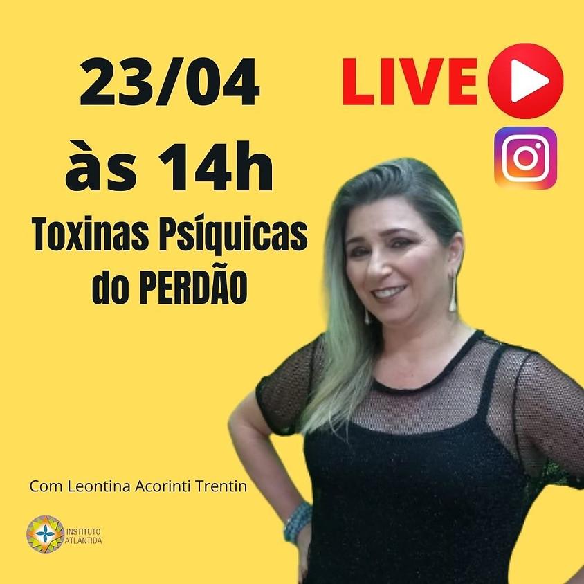 Live: Toxinas Psíquicas do Perdão