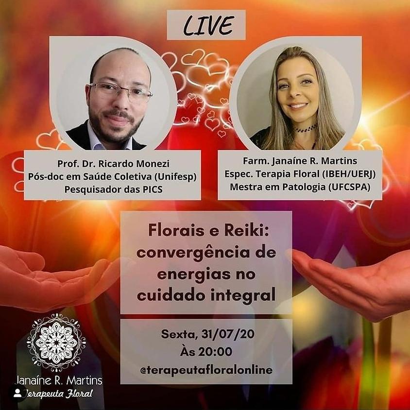 Live: Florais e Reiki  - Convergência de Energias no Cuidado Integral