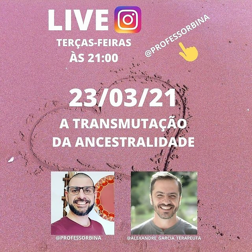 Live: A Transmutação da Ancestralidade