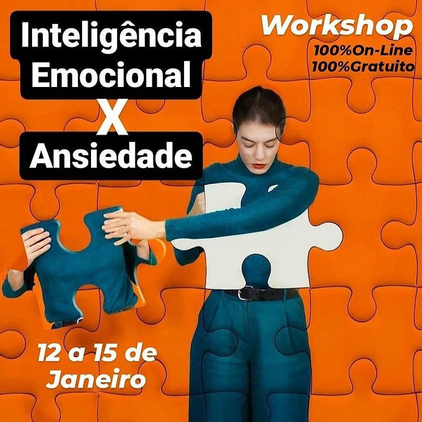 Workshop:  Inteligência Emocional  X Ansiedade