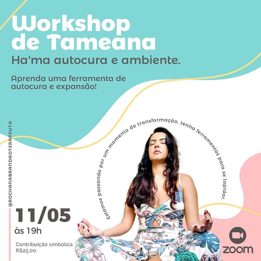 Workshop Online de Tameana - Ha'ma autocura e ambiente