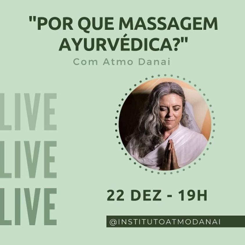 Live: Por Que Massagem Ayurvédica