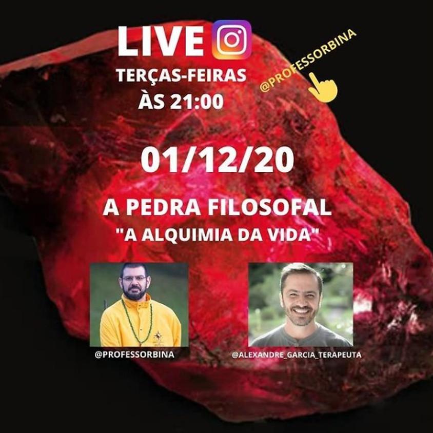 """Live: A Pedra Filosofal   """"A Alquimia da vida"""""""