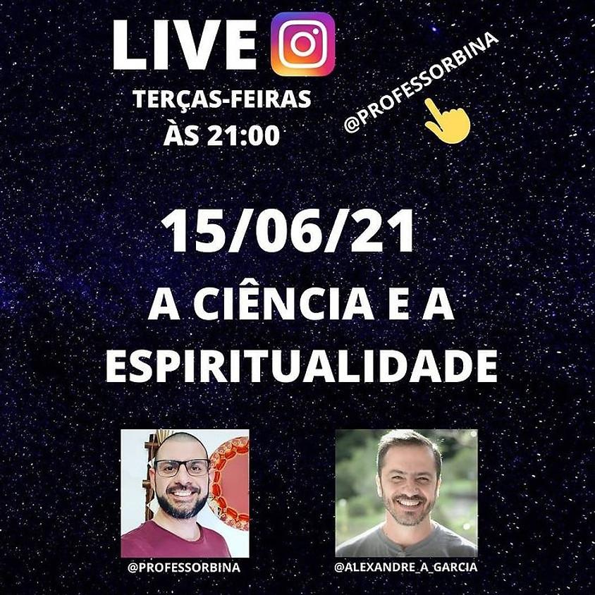 Live: A Ciência e a Espiritualidade