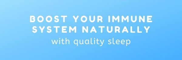 Boost your immune system naturally with quality sleep