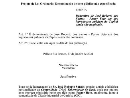 Denomina de José Roberto dos Santos - Pastor Beto um dos logradouros públicos
