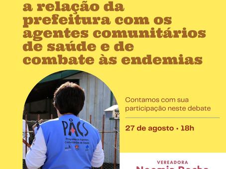 AUDIÊNCIA PÚBLICA: Relação da Prefeitura com Agentes Comunitários de Saúde e de combate às endemias
