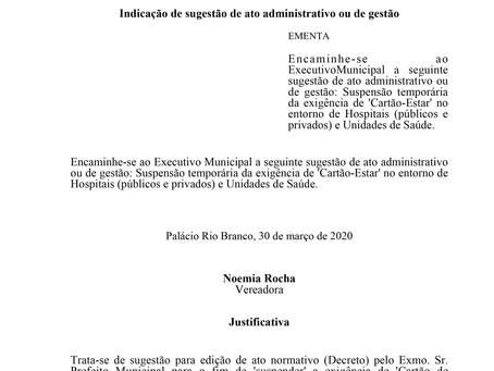 Suspensão temporária da exigência de 'Cartão-Estar' no entorno de Hospitais e Unidades de Saúde.