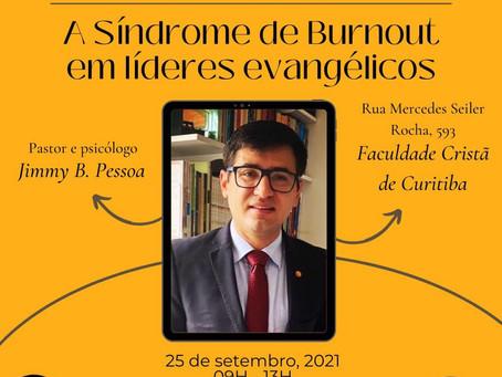 """Palestra sobre """"Síndrome de Burnout em líderes evangélicos"""""""