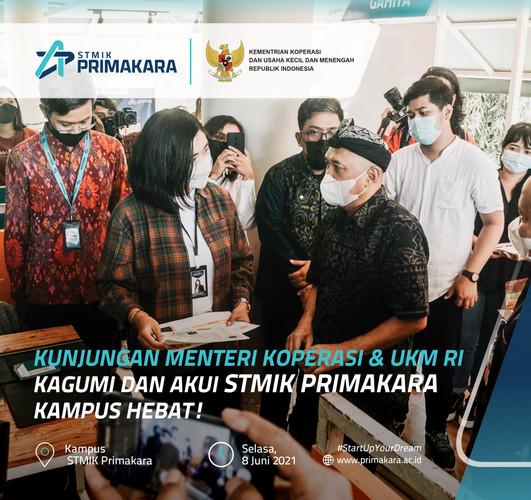 Kunjungan Menteri Koperasi & UKM RI, Kagumi dan Akui STMIK Primakara Kampus Hebat!