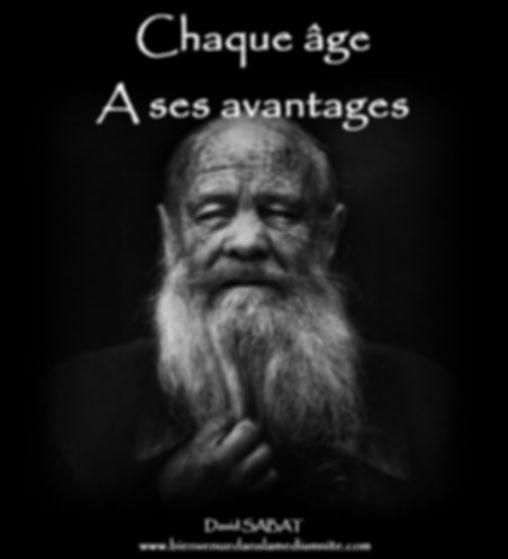 Chaque âge a ses avantages david sabat