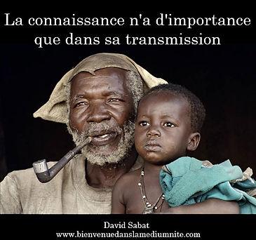 connaissance transmission david sabat importance
