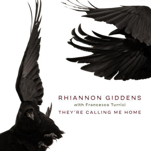 RHIANNON GIDDENS, FRANCESCO TURRISI They're Calling Me Home