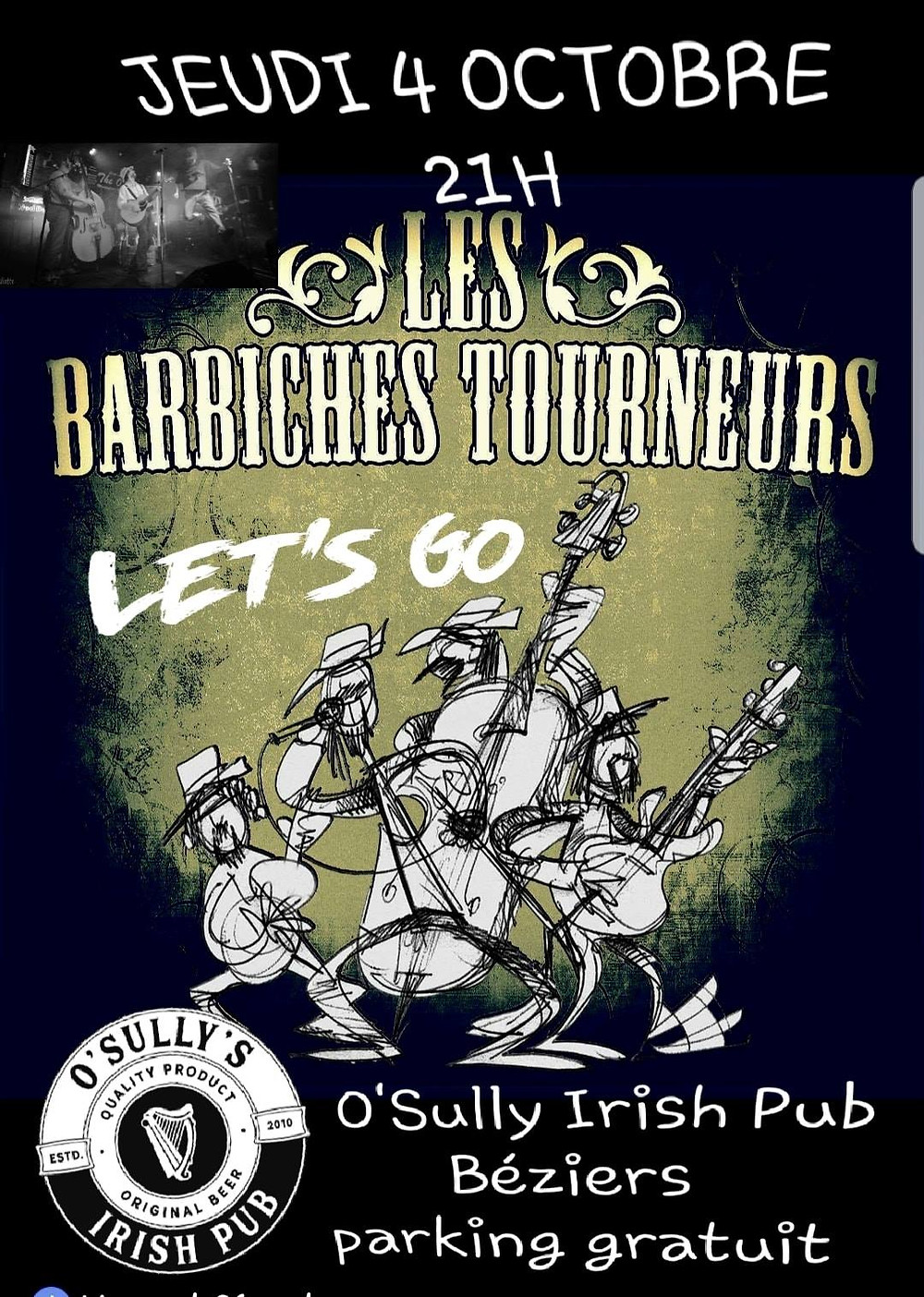Les Barbiches Tourneurs O'Sully Irish Pub le 4 Octobre