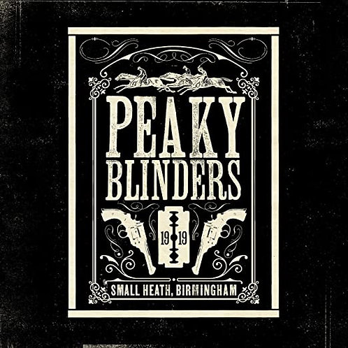 PEAKY BLINDERS (Official Soundtrack)