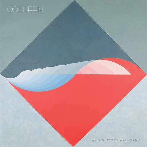 COLLEEN A Flame My Love A Frequency (Blue Marble)