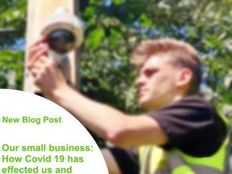 Our small business: How COVID 19 has effected us and bouncing back to some normality.