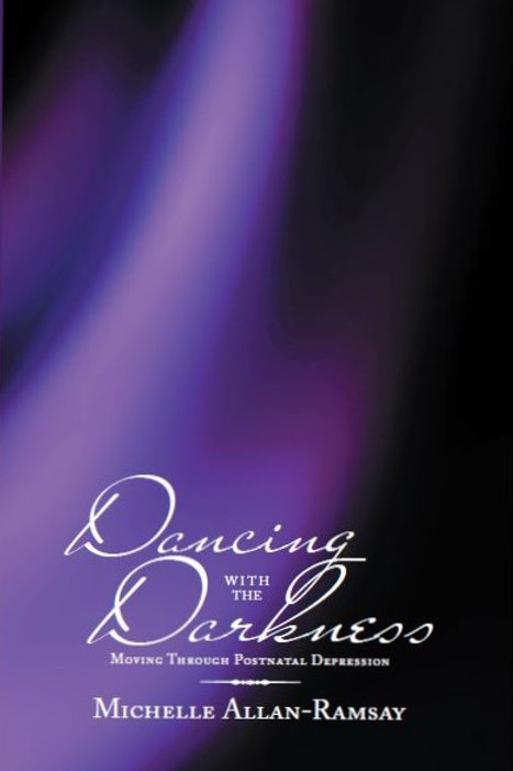Dancing With the Darkness: Moving Through Postnatal Depression
