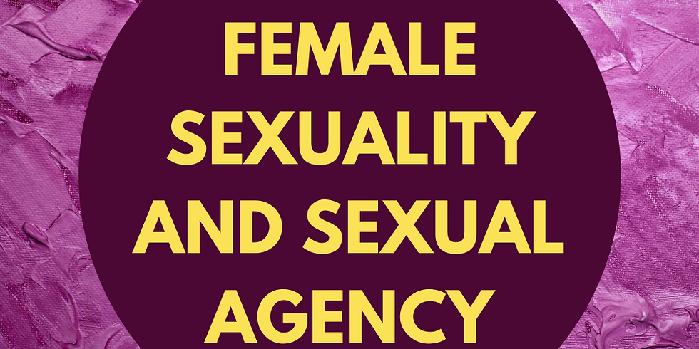 Q&A: Female Sexuality and Sexual Agency
