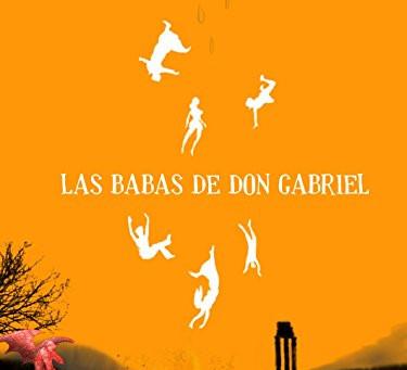 """Reseña del libro """"Las babas de don Gabriel"""", de Mariluz Chacón Márquez"""