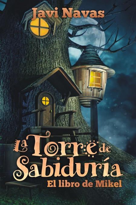 La Torre de Sabiduría. www.javinavas.es