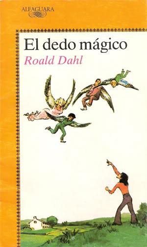 Reseña de El dedo mágico, de Roald Dahl. www.javinavas.es