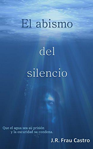 El abismo del silencio en www.javinavas.es