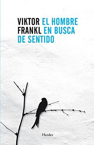 El hombre en busca de sentido, de Viktor Frankl en javinavas.es