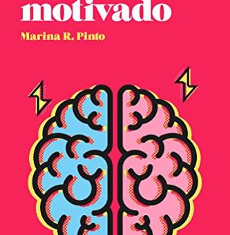 """Reseña de """"El cerebro motivado"""", de Marina R. Pinto"""