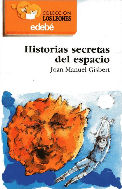 "Reseña de ""Historias secretas del espacio"", de Joan Manuel Gisbert. www.javinavas.es"