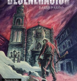 Reseña de «Degeneración», de David Pardo