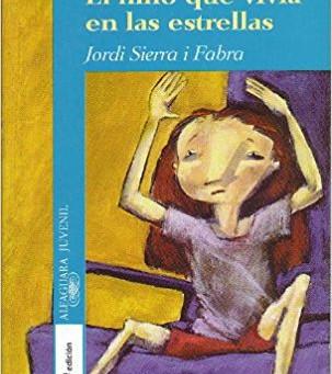Reseña de «El niño que vivía en las estrellas», de Jordi Sierra i Fabra