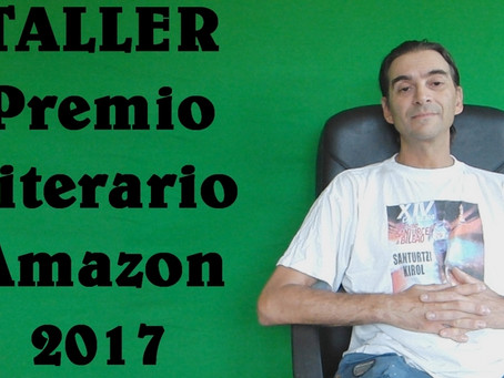 "Taller ""Premio Literario 2017"", de Kindle Amazon. Madrid 26/07/2017"