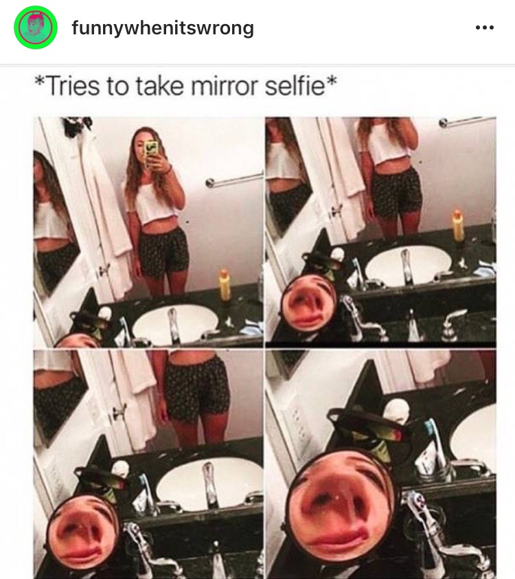 Why I don't take mirror selfies