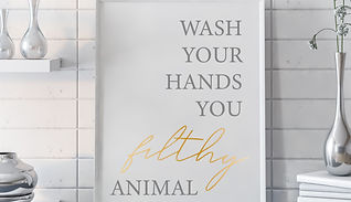 Wash-Your-Hands-You-Filthy_Grey_Gold.jpg