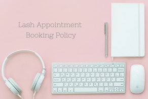 Booking Policy for Eyelash Extension and Other Appointments