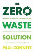 zero waste solutions for communities by Paul Connett