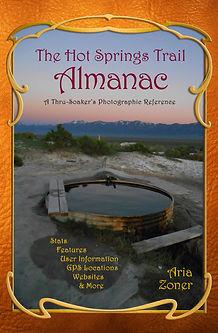 The Hot Springs Trail Almanac - by Aria