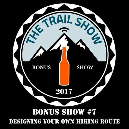 Designing Your Own Hiking Route – with The Trail Show