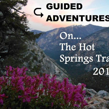 Guided Adventures on The Hot Springs Trail: July/August 2018