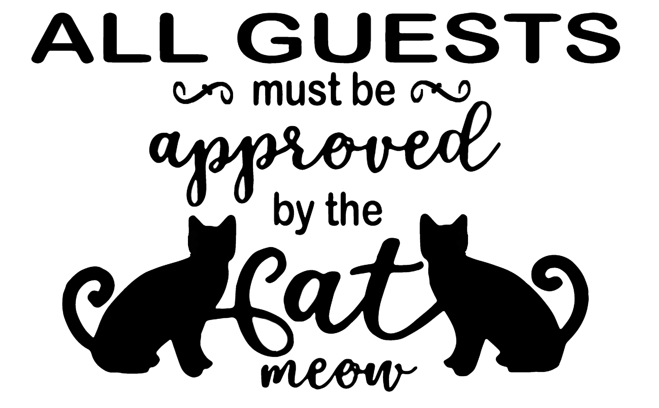 PET13: All Guests must be approved