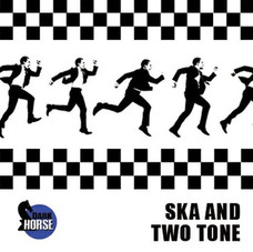 SKA AND TWO TONE