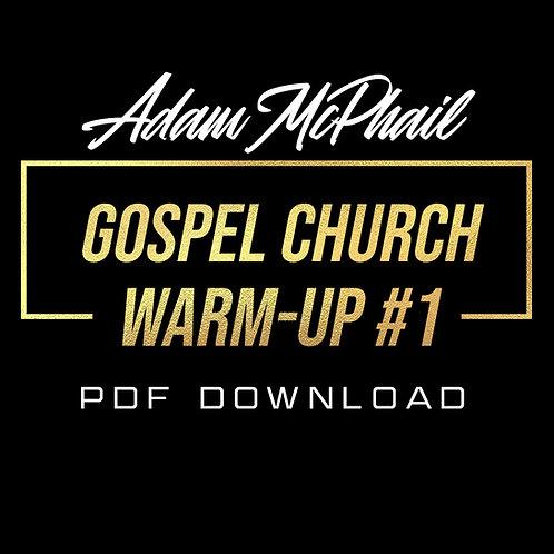 Gospel Church Warmup #1 Transcription - Adam McPhail