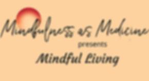 Mindful%20Living%20(1)_edited.jpg