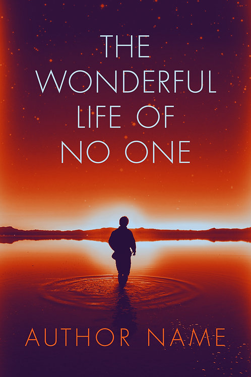 The Wonderful Life of No One