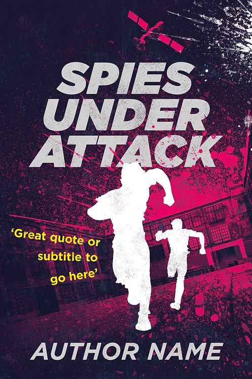 Spies Under Attack