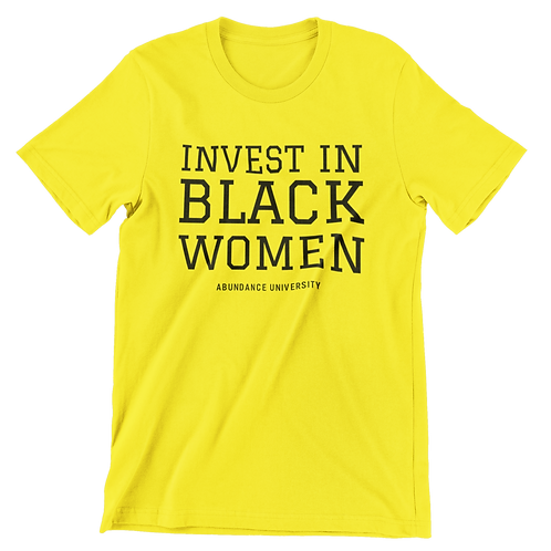 Invest In Black Women Unisex Tee (Yellow/Black)